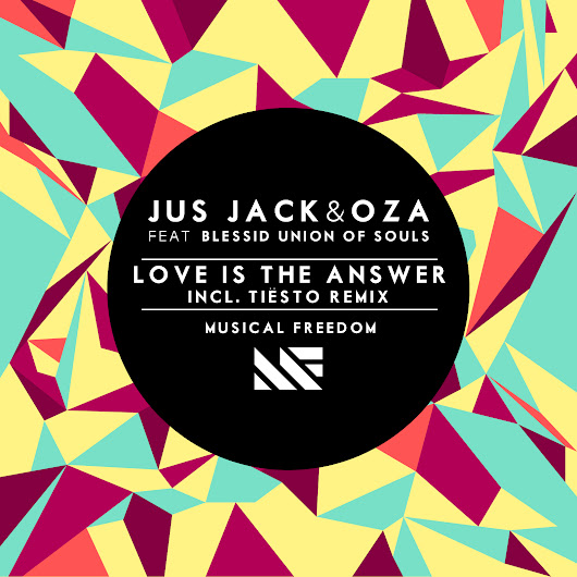 Jus Jack and Oza ft. Blessid Union - Love Is The Answer (Tiesto Remix) [OUT NOW]