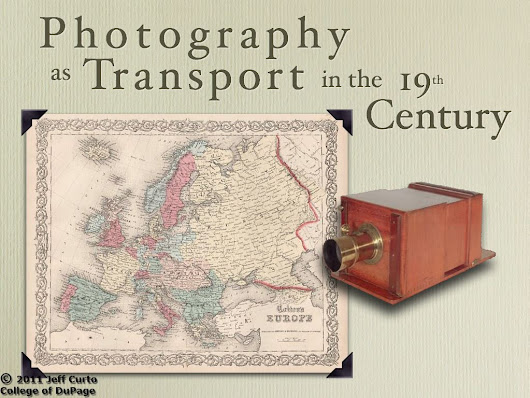 Photo History – Class 5 Spring 2013 – Photography as Transport + On The Road