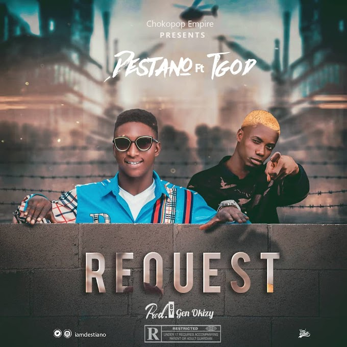 Download Music: Destiano Ft TGod - Request (Prod by Okizy)