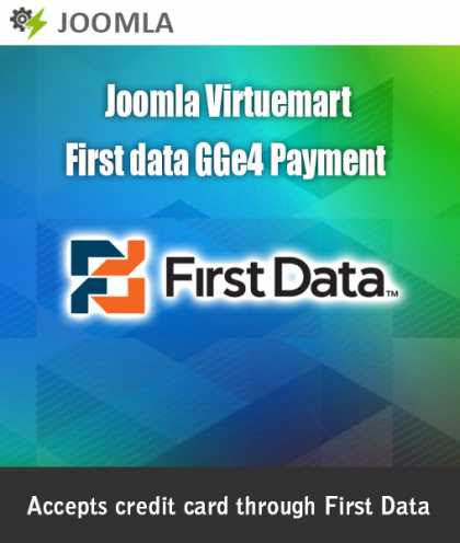 Joomla Extensions: Joomla Virtuemart First Data GGe4 Payment Module - JoomlaHacks.com