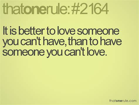 Loving Someone You Cant Have Quotes