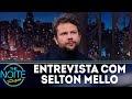 Selton Mello fala sobre o personagem Chicó em entrevista no The Noite (SBT)