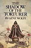 Shadow of the Torturer, by Gene Wolfe