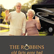 Book Review The Robbins Old Farts Gone Bad by Timothy Freriks‏