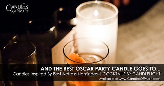 Cocktails by Candlelight | Oscar Party Candle Scents - Bon Bougie