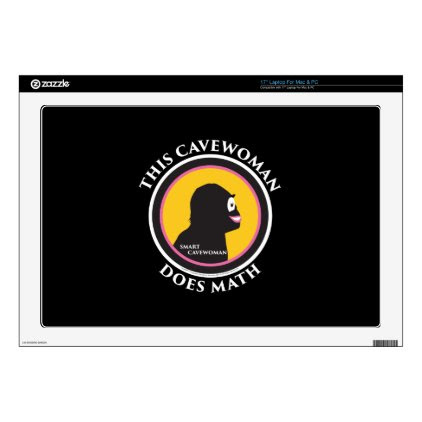 """17"""" Laptop Mac/PC Skin Smart Cavewoman Does Scienc Decals For 17"""" Laptops"""