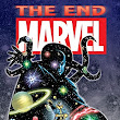 To Infinity...AND BEYOND!!!, Part Twenty-Three: Marvel: The End