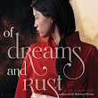 ARC Review: Of Dreams and Rust by Sarah Fine