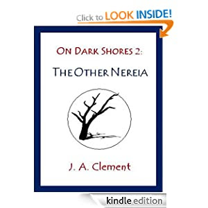 On Dark Shores 2: The Other Nereia