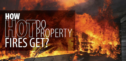 How Hot Do Property Fires Get? | Rainbow International Blog
