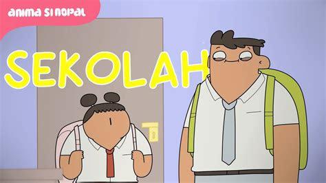kartun lucu lagu semangat sekolah  aneh youtube