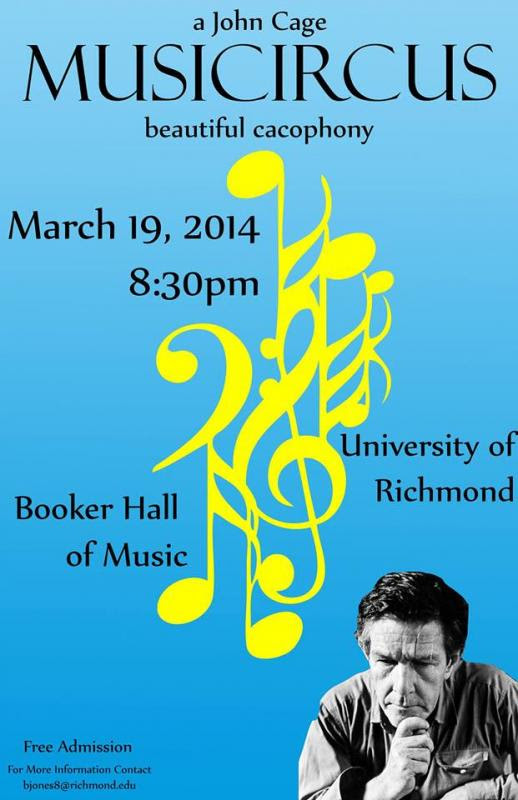 A John Cage Musicircus, University of Richmond