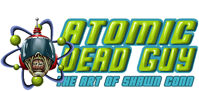 Portfolio | Atomic Dead Guy: The Art of Shawn Conn
