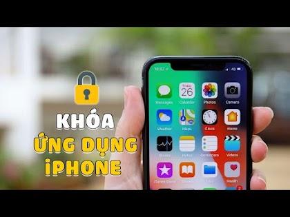 Hướng dẫn khóa ứng dụng trên điện thoại iPhone không cần Jailbreak