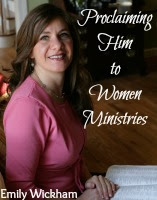 Proclaiming Him to Women Ministries