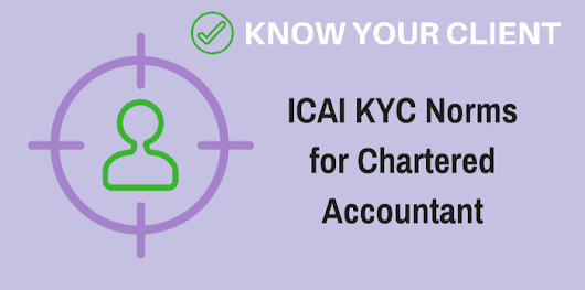 ICAI KYC Norms for Chartered Accountant (CA Members) - Newser