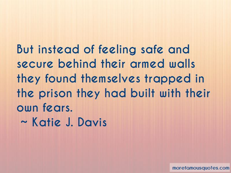 Quotes About Feeling Safe And Secure Top 3 Feeling Safe And Secure