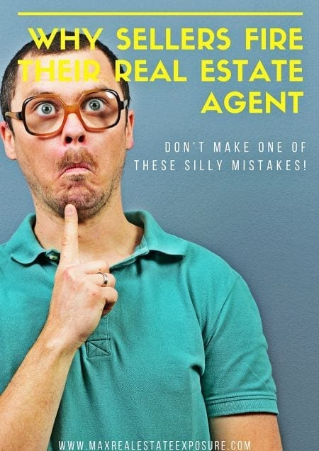 Top Reasons Sellers Fire a Real Estate Agent