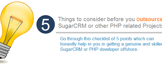 Top 5 Things to consider before you outsource SugarCRM or other PHP Developments  | Veon Consulting