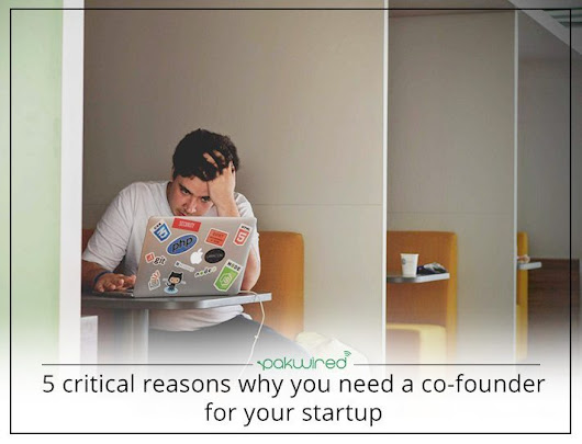 5 Critical Reasons Why You Need a Co-founder For Your Startup