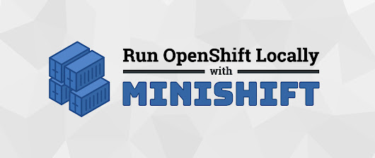 Run OpenShift Locally with Minishift - Fedora Magazine