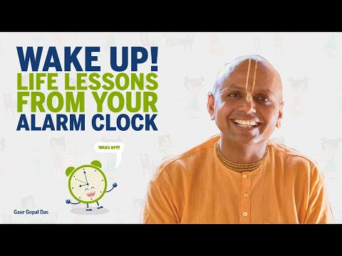 Wake up! Life lessons from your ALARM clock by Gaur Gopal das - #motivation #of #india