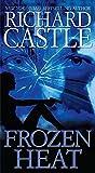 Frozen Heat, by Richard Castle