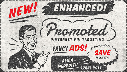 Get More for Your Money with Enhanced Promoted Pin Targeting - Manly Pinterest Tips