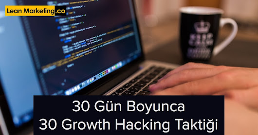 Growth Hacking Taktikleri