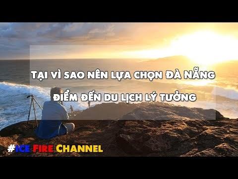 Tại vì sao nên lựa chọn Đà Nẵng làm điểm đến du lịch lý tưởng cho gia đì...