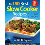 The 150 Best Slow Cooker Recipes Cookbook Second Edition, Paperback 288 Pages by VM Express