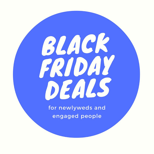 Black Friday Deals for Newlyweds and Engaged People