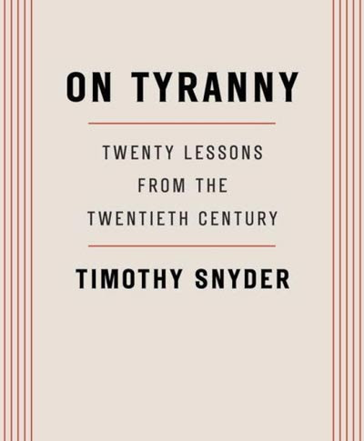 Kevin's Meandering Mind | Book Review: On Tyranny (Twenty Lessons from the Twentieth Century)