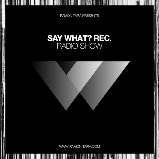 Ramon Tapia presents Say What? Podcast