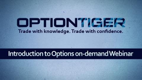 Introduction to Options on-demand Webinar at OptionTiger.com