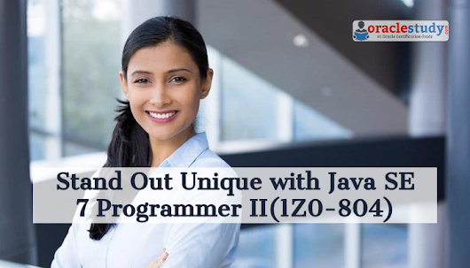 How to Prepare for 1Z0-804 exam on Java SE 7