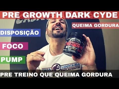 PRE GROWTH DA DARK CYDE : Pré Treino Importado que dá Disposição PUMP e Queima de Gordura