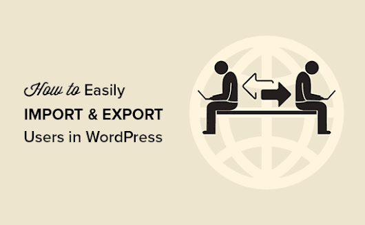 How to Easily Import and Export WordPress Users