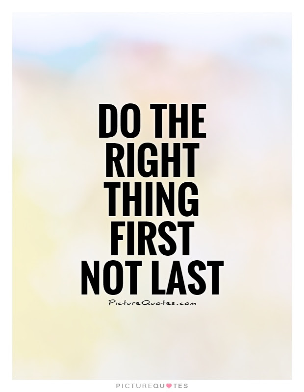 Doing The Right Thing Quotes Sayings Doing The Right Thing