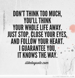 Quotes About Thinking Way Too Much 16 Quotes