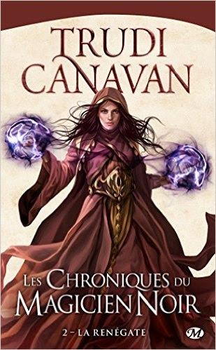 Couverture Les chroniques du magicien noir, tome 2 : La Renégate