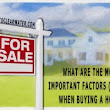 What Are The Most Important Factors (To You) When Buying A Home?