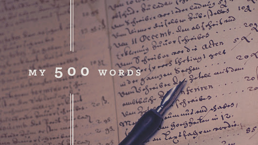 My 500 words: A Writing Challenge | Goins, Writer