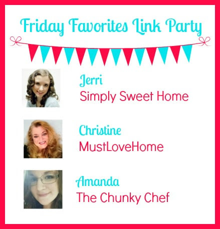 Friday Favorites #270 - The Chunky Chef