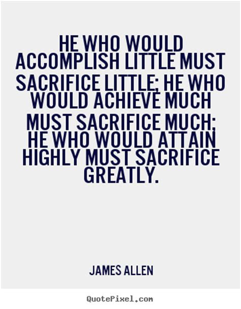 Famous Quotes About Success And Sacrifice