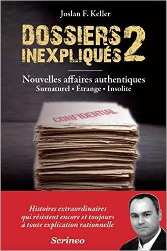 Couverture Dossiers inexpliqués, tome 2 : Nouvelles affaires authentiques : surnaturel, étrange, insolite