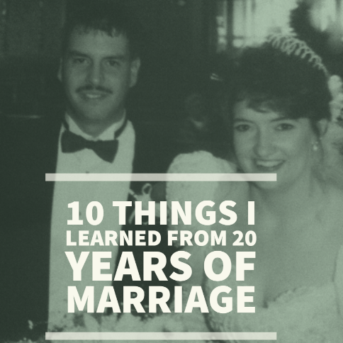 10 Things I've Learned in 20 Years of Marriage - Shifted Vision Ministries