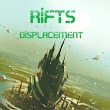 "RIFTS: Displacement - Prologue: Part 2 ""Shudder"""
