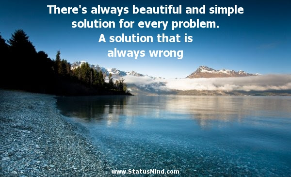 Theres Always Beautiful And Simple Solution Statusmindcom