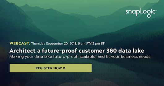Architect a future-proof customer 360 data lake | SnapLogic